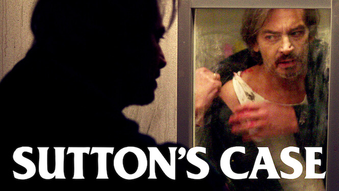 Sutton's Case on Netflix UK